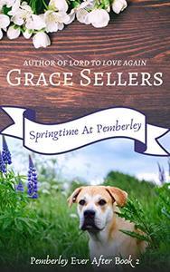 Springtime at Pemberley: A Pride and Prejudice Sequel