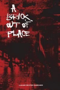 A Brick Out Of Place: My Right Of Passage