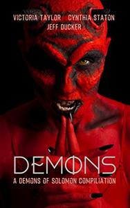Demons: A Paranormal Flash Fiction Collection
