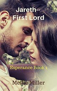 Jareth, First Lord: Esperance Book 1