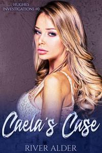 Caela's Case