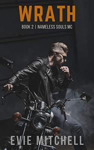 Wrath: A Post-Apocalyptic Dystopian Australian Motorcycle Romance