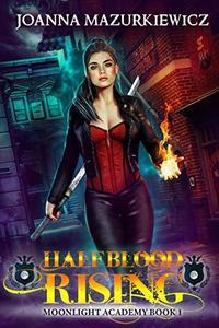 Half Blood Rising: