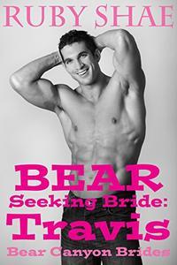 Bear Seeking Bride: Travis