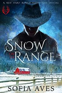 Snow of the Range: A Red Hart Ranch Christmas Special