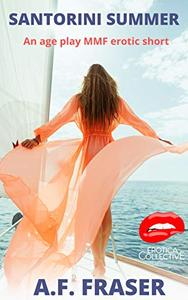 Santorini Summer: An age play MMF erotic short