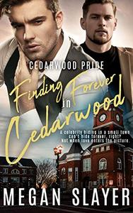 Finding Forever in Cedarwood
