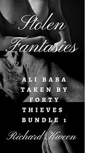 Stolen Fantasies: Ali Baba Taken By Forty Thieves 3 MM Story Bundle 1