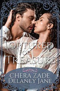 Tortured for Treasure: An Erotic Pirate Prisoner Group Punishment Short Story