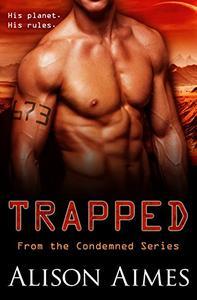 Trapped: A Prison Planet Romance