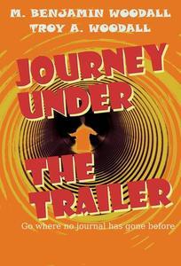 Journey Under the Trailer