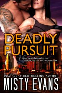 Deadly Pursuit: SCVC Taskforce Romantic Suspense Series, Book 1