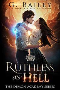Ruthless As Hell: A Reverse Harem Bully Academy Romance