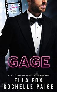 Gage: A Hollywood Romance