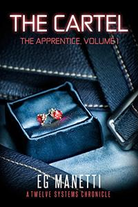 The Cartel: The Apprentice, Volume 1