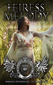 Heiress of Melody: A Cinderella retelling