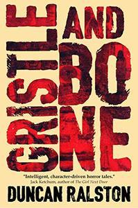Gristle & Bone: A Horror Collection