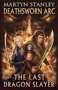 The Last Dragon Slayer