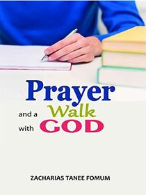 Prayer And a Walk With God