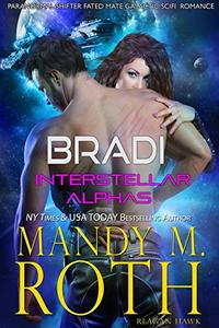 Bradi: Paranormal Shifter Fated Mate Galactic SciFi Military Romance