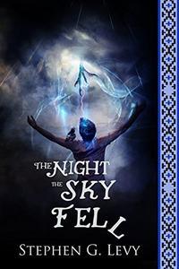 The Night the Sky Fell