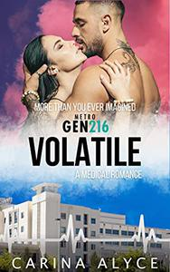 Volatile: A Strong Woman Medical Romance