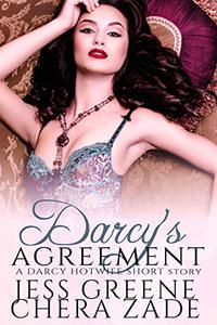 Darcy's Agreement: A Darcy Hotwife Short Story