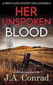 Her Unspoken Blood: An absolutely gripping thriller