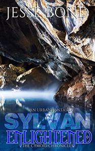 Sylvan Enlightened: The Cymoid Chronicles
