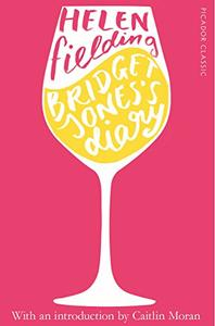 Bridget Jones's Diary: Picador Classic