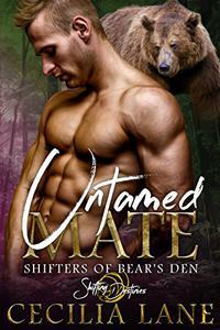 Untamed Mate: A Shifting Destinies Bear Shifter Romance