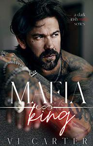 Mafia King : Dark Irish Mafia Romance (Arranged Marriage)
