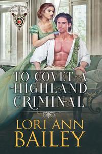 To Covet a Highland Criminal