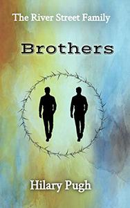 Brothers: The River Street Family
