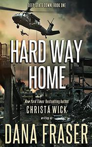 Hard Way Home: A Post-Apocalyptic Survival Thriller