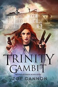 Trinity Gambit: An Urban Fantasy Thriller