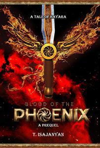 Blood of the Phoenix: An AU Bronze Age Armenia Historical Fantasy
