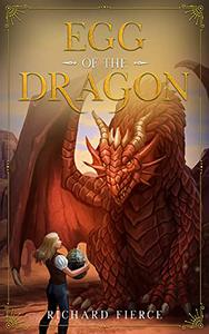 Egg of the Dragon: Marked by the Dragon Book 2