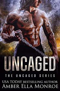 Uncaged: A Dystopian Omegaverse Fantasy Romance