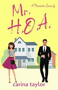 Mr. H.O.A.: A Fake Marriage Romantic Comedy