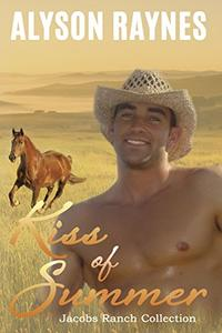 Kiss of Summer: Jacobs Ranch Collection