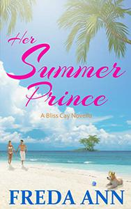 Her Summer Prince: A Bliss Cay Novella