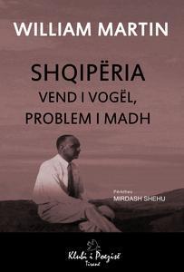 Shqipëria: Vend i Vogël, Problem i Madh
