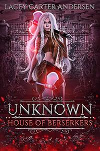 Unknown: A Paranormal Reverse Harem