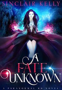 A Fate Unknown: A PNR, Why Choose Novel