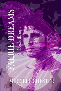 Faerie Dreams: book three