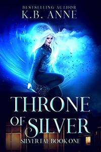 Throne of Silver