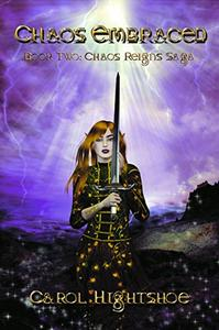 Chaos Embraced: Book Two: The Chaos Reigns Saga