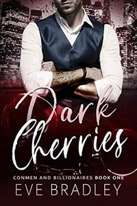 Dark Cherries: A Billionaire Suspense Romance