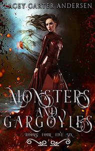 Monsters and Gargoyles: (Books 4-6): A Paranormal Reverse Harem Romance